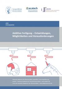 """Stellungnahme """"Additive Fertigung – Entwicklungen, Möglichkeiten und Herausforderungen"""""""